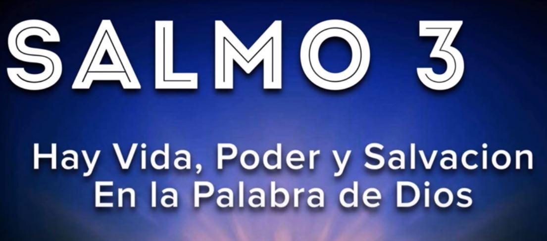 El Salmo tercero. Protección contra los enemigos y para enfrentardificultades.